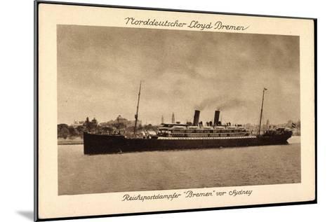Sydney Australien, Postdampfer Bremen Der Ndl--Mounted Giclee Print