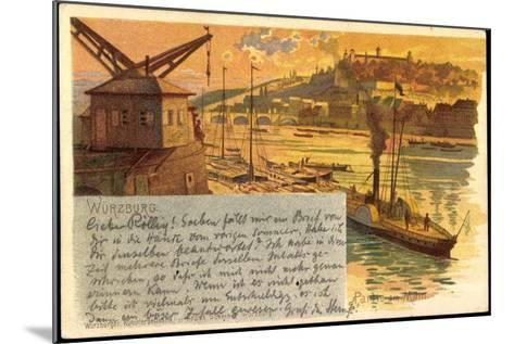 Litho Würzburg, Partie Am Main, Dampfer, Stadtansicht--Mounted Giclee Print