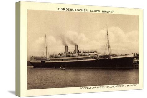 Norddeutscher Lloyd Bremen, Dampfer Bremen--Stretched Canvas Print