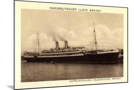 Norddeutscher Lloyd Bremen, Dampfer Bremen--Mounted Giclee Print