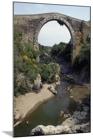 Bridge of Badia on River Fiora, of Etruscan Origin and Remodeled in Roman and Medieval Times--Mounted Giclee Print