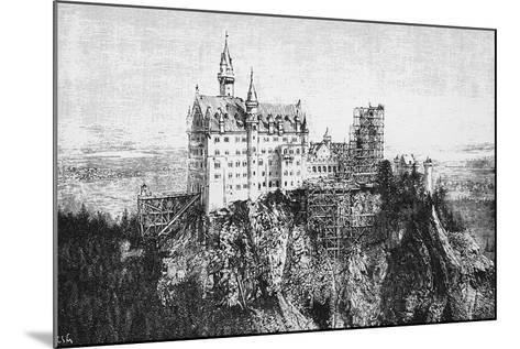 View of Neuschwanstein Castle under Construction, Bavaria, Germany--Mounted Giclee Print
