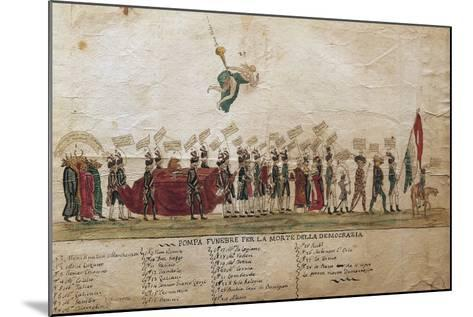 Funeral of Democracy of Undemocratic Satire, 1799, Italy--Mounted Giclee Print