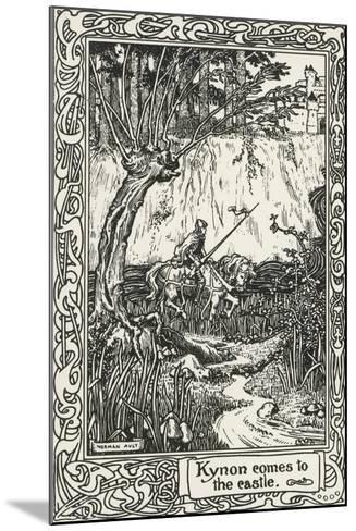 Kynon Reaching Castle from Mabinogion, Collection of Welsh Tales--Mounted Giclee Print