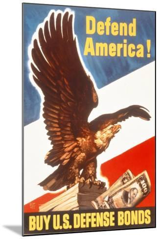 Defend America! Buy Us Defense Bonds, US 2nd World War Poster--Mounted Giclee Print