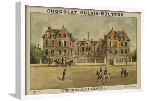 Hotel-De-Ville, a Orleans, Loiret--Framed Art Print