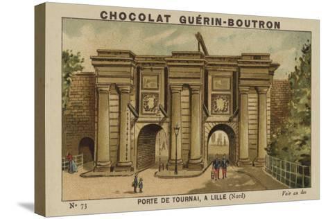 Porte De Tournai, a Lille, Nord--Stretched Canvas Print