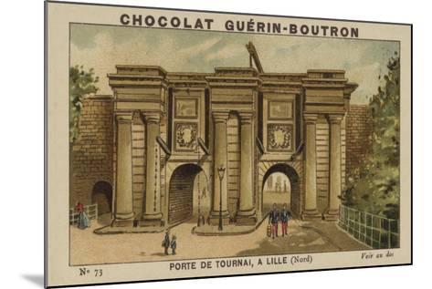 Porte De Tournai, a Lille, Nord--Mounted Giclee Print