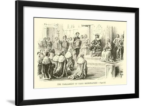 The Parliament of Paris Reprimanded--Framed Art Print