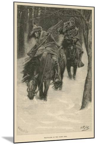 Travelling in the Olden Time-Howard Pyle-Mounted Giclee Print