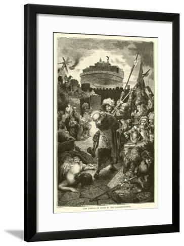 The Taking of Rome by the Landsknechte--Framed Art Print