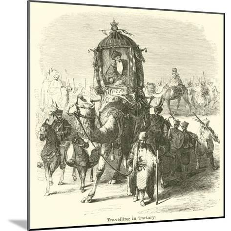 Travelling in Tartary--Mounted Giclee Print