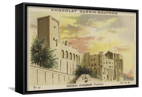 Chateau D'Avignon, Vaucluse--Framed Canvas Print