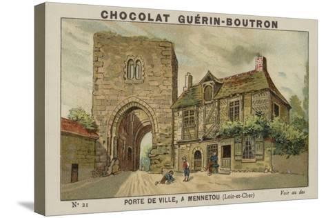 Porte De Ville, a Mennetou, Loir-Et-Cher--Stretched Canvas Print