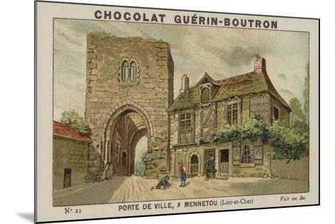 Porte De Ville, a Mennetou, Loir-Et-Cher--Mounted Giclee Print
