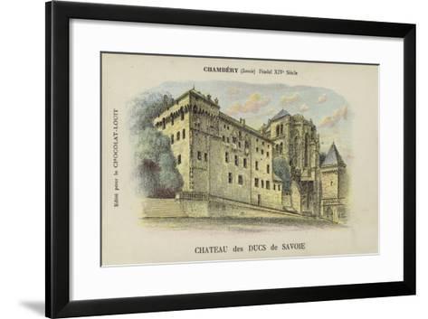 Chateau Des Ducs De Savoie, Chambery, Savoie--Framed Art Print