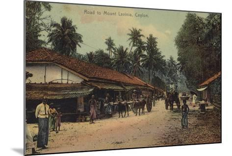 Road to Mount Lavania in Ceylon--Mounted Photographic Print