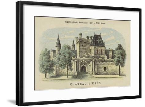 Chateau D'Uzes, Uzes, Gard-French School-Framed Art Print