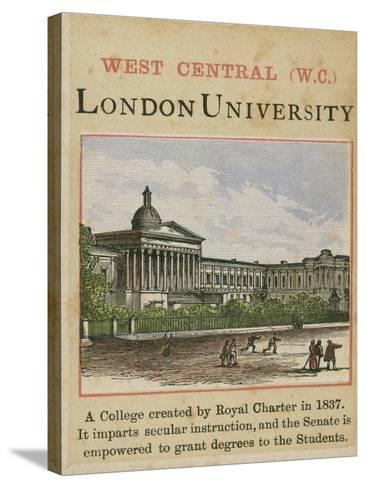 London University--Stretched Canvas Print