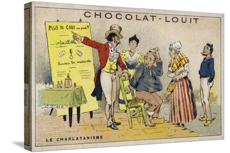 Le Charlatanisme--Stretched Canvas Print