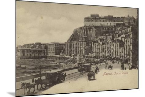 Santa Lucia, Naples, Italy--Mounted Photographic Print