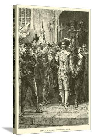 Charles I Quitting Westminster Hall--Stretched Canvas Print