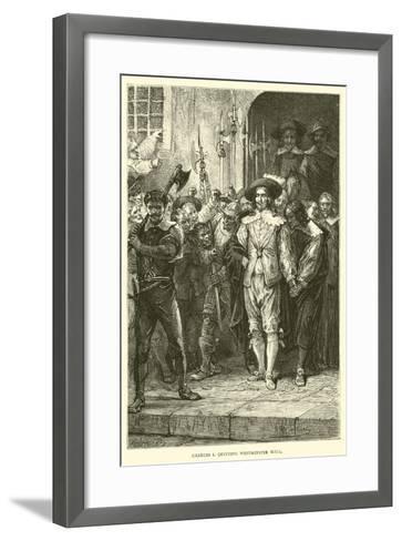 Charles I Quitting Westminster Hall--Framed Art Print