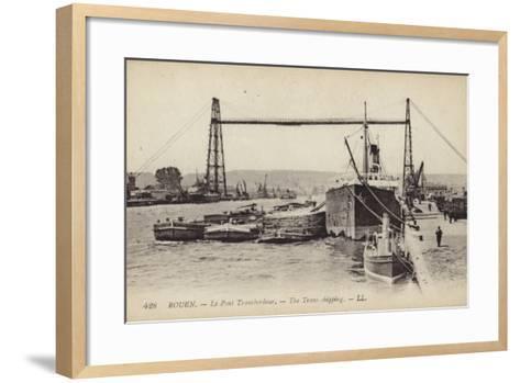 Postcard Depicting the Rouen Transporter Bridge--Framed Art Print