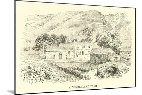 A Cumberland Farm-Alfred Robert Quinton-Mounted Giclee Print