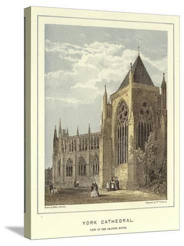 York Cathedral, View of the Chapter House-Hablot Knight Browne-Stretched Canvas Print