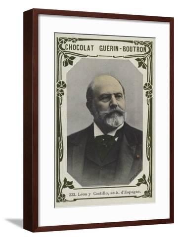 Leon Y Castillo, Ambassadeur D'Espagne--Framed Art Print