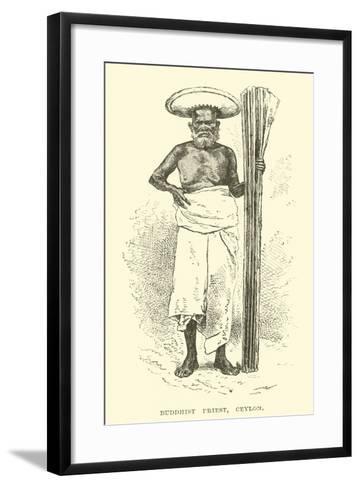 Buddhist Priest, Ceylon--Framed Art Print