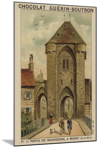 Porte De Bourgogne, a Moret, Seine-Et-Marne--Mounted Giclee Print