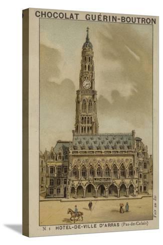 Hotel-De-Ville D'Arras, Pas-De-Calais--Stretched Canvas Print