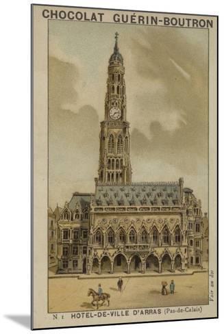 Hotel-De-Ville D'Arras, Pas-De-Calais--Mounted Giclee Print