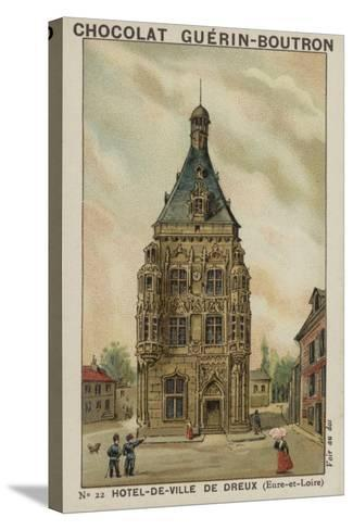 Hotel-De-Ville De Dreux, Eure-Et-Loire--Stretched Canvas Print