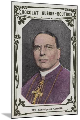 Monseigneur Cerretti--Mounted Giclee Print