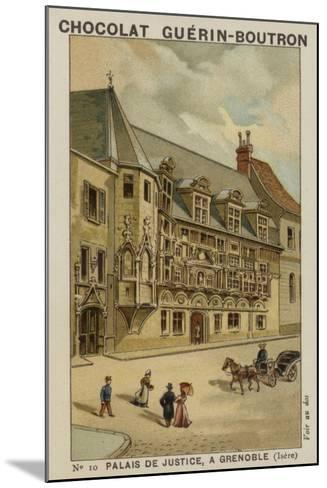 Palais De Justice, a Grenoble, Isere--Mounted Giclee Print