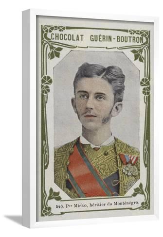 Prince Mirko, Heritier Du Montenegro--Framed Art Print