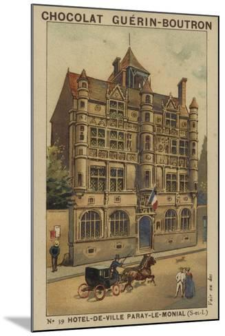 Hotel-De-Ville Paray-Le-Monial, Saone-Et-Loire--Mounted Giclee Print
