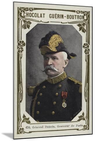 General Dubois, Gouverneur De Paris--Mounted Giclee Print