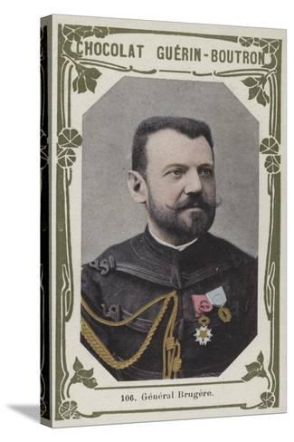 General Brugere--Stretched Canvas Print