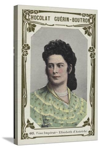 Feue Imperatrice Elisabeth D'Autriche--Stretched Canvas Print