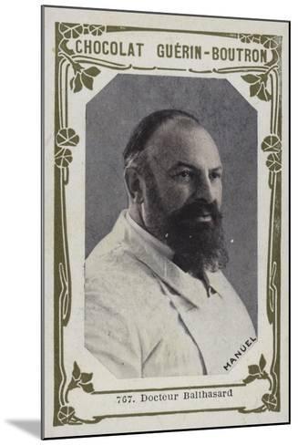 Docteur Balthasard--Mounted Giclee Print