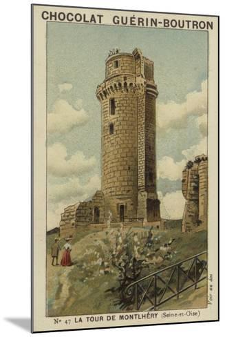 La Tour De Montlhery, Seine-Et-Oise--Mounted Giclee Print