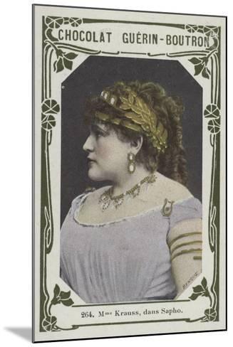 Madame Krauss, Dans Sapho--Mounted Giclee Print