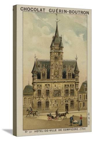 Hotel-De-Ville De Compiegne, Oise--Stretched Canvas Print