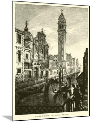 Greek Church and Canal, Venice--Mounted Giclee Print