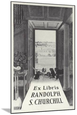 Ex Libris Randolph S Churchill--Mounted Giclee Print