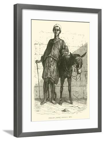 Fellah, Arab; Donkey Boy--Framed Art Print